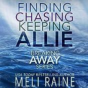 The Breaking Away Series Boxed Set: Books 1-3 | Meli Raine