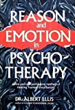 Reason and Emotion in Psychotherapy (0806506016) by Ellis, Albert