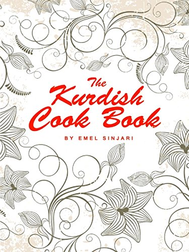 The Kurdish Cookbook by Emel Sinjari
