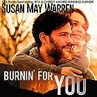 Burnin' for You: Montana Fire, Book 3 Hörbuch von Susan May Warren Gesprochen von: Janeta Holzner