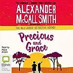 Precious and Grace: No. 1 Ladies' Detective Agency, Book 17 | Alexander McCall Smith