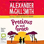 Precious and Grace: No. 1 Ladies' Detective Agency, Book 17 | Alexander McCall Smith