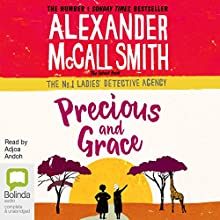 Precious and Grace: No. 1 Ladies' Detective Agency, Book 17 Audiobook by Alexander McCall Smith Narrated by Adjoa Andoh