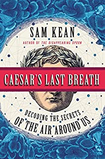 Book Cover: Caesar's Last Breath: Decoding the Secrets of the Air Around Us