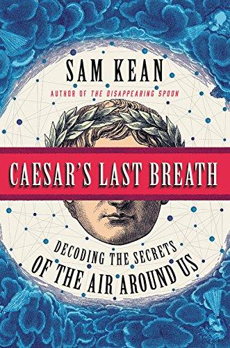 caesars-last-breath-decoding-the-secrets-of-the-air-around-us