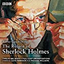The Return of Sherlock Holmes Audiobook by Arthur Conan Doyle Narrated by Clive Merrison, Michael Williams