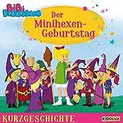 Der Minihexen-Geburtstag (Bibi Blocksberg - Kurzgeschichte) | Matthias von Bornstädt