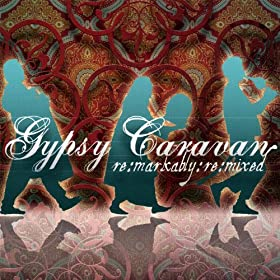 Caravan Rhythms, Remarkably Remixed