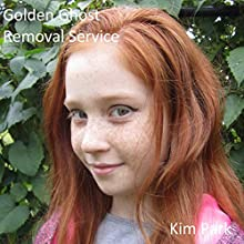 Golden Ghost Removal Service: Stormshifters, Book 0 Audiobook by Kim Park Narrated by Kim Park