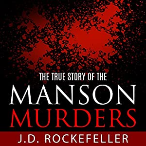 The True Story of the Manson Murders Audiobook
