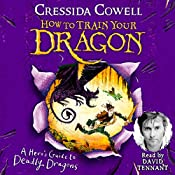 A Hero's Guide to Deadly Dragons: How to Train Your Dragon, Book 6 | Cressida Cowell