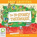 The 39-Storey Treehouse Audiobook by Andy Griffiths Narrated by Stig Wemyss