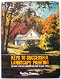 Keys to Successful Landscape Painting (0823025799) by Foster Caddell