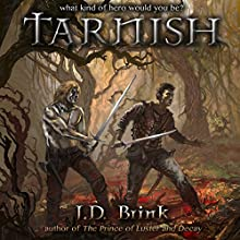 Tarnish: The Thunderstrike Saga (       UNABRIDGED) by J. D. Brink Narrated by Todd Menesses