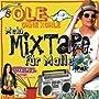 Ole Ohne Kohle: Mein Mixtape f�r Malle