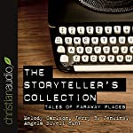 The Storytellers Collection: Tales of Faraway Places | Melody Carlson