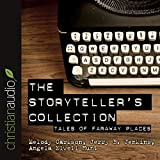 The Storytellers Collection: Tales of Faraway Places