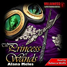 The Princess of Wands: Villainess, Book 3 Audiobook by Alana Melos Narrated by Rebecca Wolfe