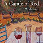 A Carafe of Red | Gerald Asher