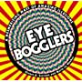 Eye Bogglers by Gianni Sarcone
