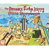 The Dreamy, Fishy, Happy Bible Storybook