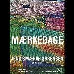 Mærkedage: En historie | Jens Smærup Sørensen