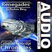 Renegades: The Catherine Kimbridge Chronicles, Book 7 | Andrew Beery