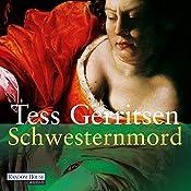 Schwesternmord (Maura Isles / Jane Rizzoli 4) | Tess Gerritsen