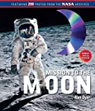 Mission to the Moon: (Book and DVD)
