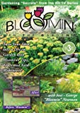 Bloomin in the Garden: Get the Most Out of Your [DVD] [2007] [US Import]
