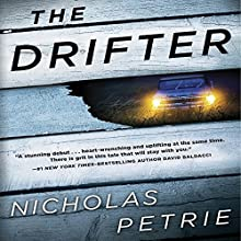 The Drifter: A Peter Ash Novel Audiobook by Nick Petrie Narrated by Stephen Mendel