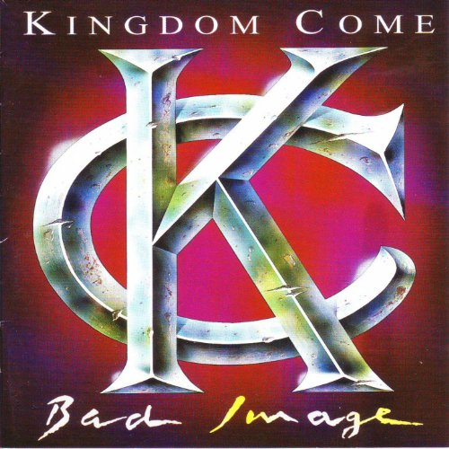 Kingdom Come Bad Image album cover