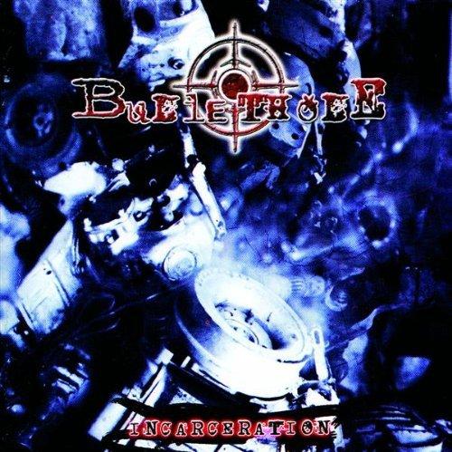 Incarceration by Bullethole (2003-06-22)