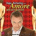 Amore und so'n Quatsch Performance by Hape Kerkeling, Elke Müller, Angelo Colagrossi Narrated by Hape Kerkeling