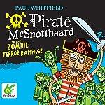 Pirate McSnottbeard in the Zombie Terror Rampage | Paul Whitfield