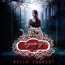A Gate of Night: A Shade of Vampire, Book 6 Audiobook by Bella Forrest Narrated by Ilyana Kadushin, Emma Galvin, Zachary Webber, Robert Petkoff, Lucas Daniels, Kate Rudd