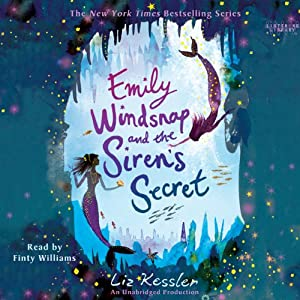 Emily Windsnap and the Siren's Secret | [Liz Kessler]