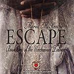Escape: Unchained Series, Book 1 | Maria McKenzie