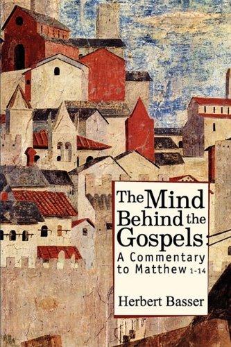 The Mind behind the Gospels, HERBERT BASSER