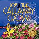 Joe the Callaway Crow