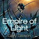 Empire of Light: Shoal, Book 3 | Gary Gibson