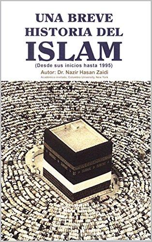 Una Breve Historia del Islam: desde sus inicios hasta 1995