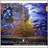 Pergolese : Messa Di Emidio - Scarlatti : Messa Per Il Santissimo Natale