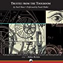 Trustee from the Toolroom Audiobook by Nevil Shute Narrated by Frank Muller