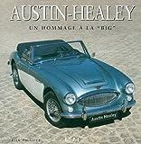 """Austin-Healey : Un hommage à la """"big"""""""