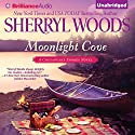 Moonlight Cove: A Chesapeake Shores Novel, Book 6 Audiobook by Sherryl Woods Narrated by Christina Traister