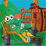 img - for Coomacka Island: The Story of Spider & Ant book / textbook / text book