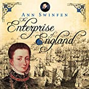 The Enterprise of England: The Chronicles of Christoval Alvarez, Book 2 | Ann Swinfen
