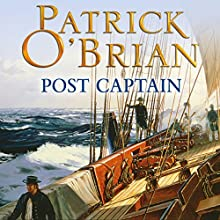 Post Captain: Aubrey-Maturin Series, Book 2 (       UNABRIDGED) by Patrick O'Brian Narrated by Ric Jerrom