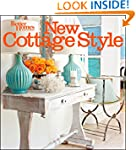 New Cottage Style, 2nd Edition (Bette...